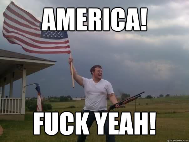 AMERICA! FUCK YEAH!